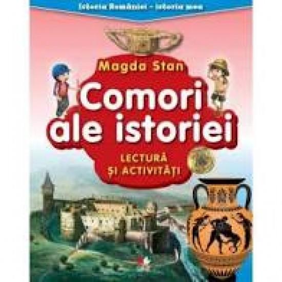 Istoria României - istoria mea. Comori ale istoriei. Lectură și activități