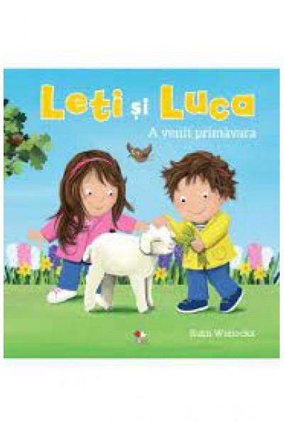 Leti și Luca. A venit primavara