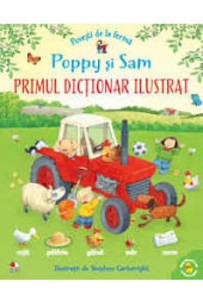 Povești de la fermă. Poppy și Sam. Primul dicționar ilustrat