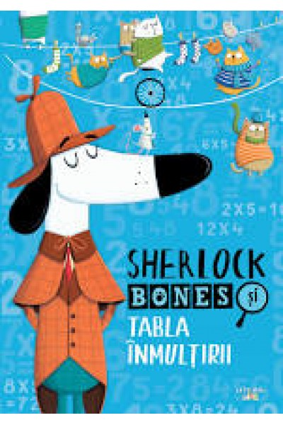Sherlock Bones si Tabla Inmultirii